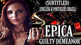 EPICA - GUILTY DEMEANOR + ORCHESTRA (LEGENDADO ENGLISH & PORTUGUÊS)4K