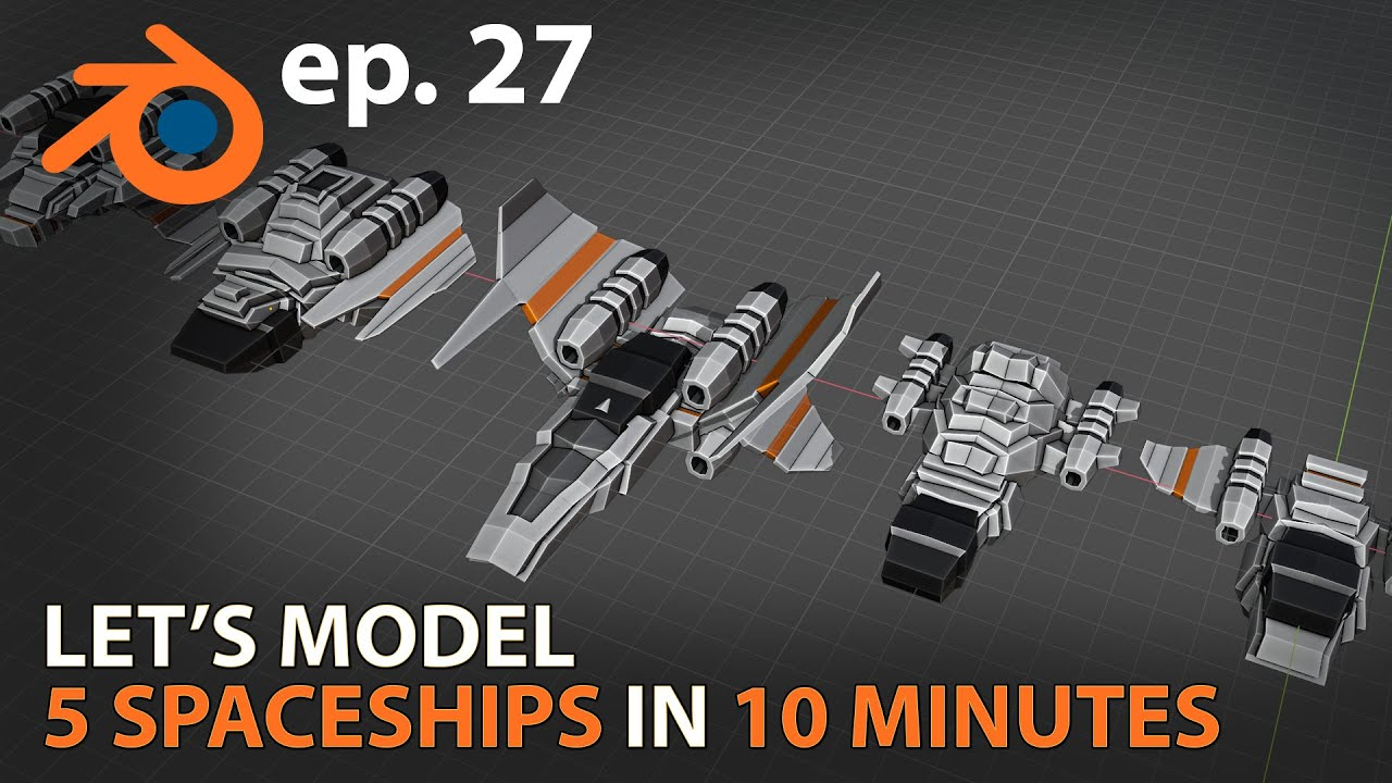 Let's model 5 SPACESHIPS in 10 MINUTES - ep. 27 - Blender 2.83