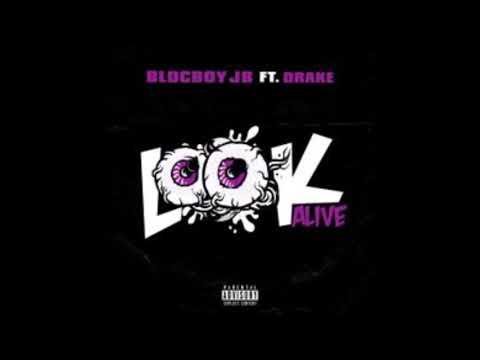 BlocBoy JB & Drake - Look Alive (Clean)