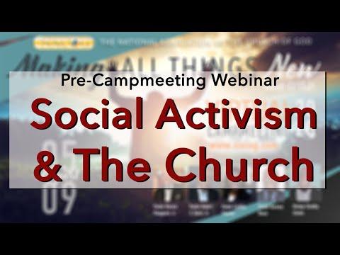 Social Activism & The Church | Pre-Campmeeting Webinar