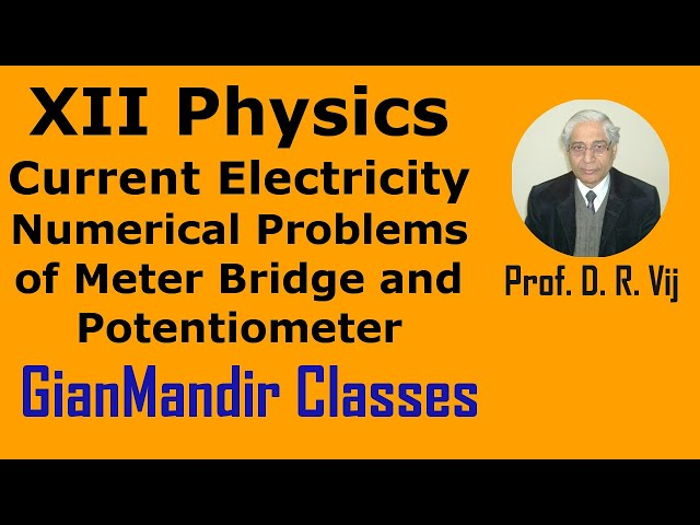 XII Physics | Current Electricity | Numerical Prob. of Meter Bridge and Pot. Meter by Himanshu Sir