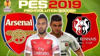 Arsenal vs Rennes Prediction | Europa League Round of 16 2nd Leg 14th Mar | PES 2019 Gameplay