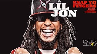 Lil Jon Snap Yo Fingers EXPLICIT EXTENDED Ft E 40 Pitbull Sean Paul