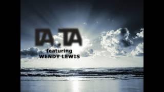 Da. Ta feat. Wendy Lewis - Never Trust