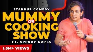 GuptaJi Ka Cookery Show Experience - Stand-Up Comedy by Appurv Gupta