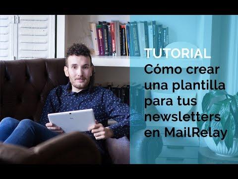 Cómo crear una plantilla para tus newsletters en MailRelay
