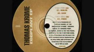 Thomas Krome - Raw.wmv