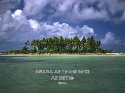 ABARA AE TANGIRAKI AE BETIO - Kiribati@tm..