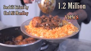 How To Make Swahili Biriani | Chef Ali Mandhry