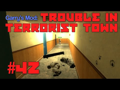 """Trouble in Terrorist Town #42: """"Somebody crushed Wes to death"""""""