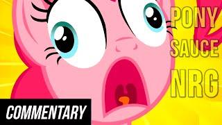 [Blind Commentary] Pony Sauce  - NRG [Pony Dub]