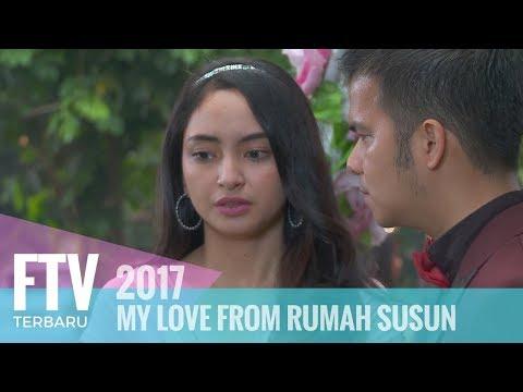 FTV Valerie Tifanka & Handika Pratama - MY LOVE FROM RUMAH SUSUN