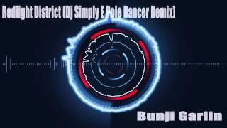 Red Light Distric (Dj Simply E Pole Dancer Remix) - Bunji Garlin