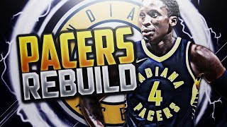 OLADIPO THE GOAT?! NEW PACERS REBUILD! NBA 2K18