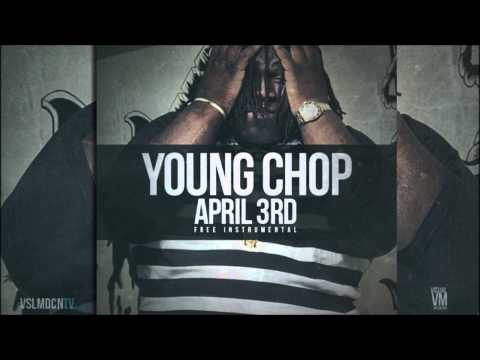 Young Chop - April 3rd [Free Instrumental]
