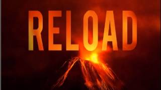 Repeat youtube video Sebastian Ingrosso - Tommy Trash Feat John Martin - Reload (Original Vocal Mix) Lyrics and Download