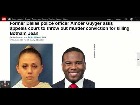 Amber Guyger Want Her Entire Conviction Thrown Out