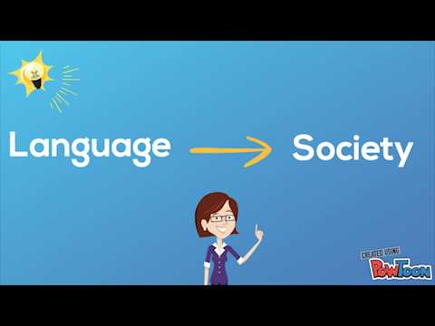 The Relationship Between Language And Society | Linguistics