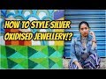 How to Style Silver Jewellery | Oxidised accessories | Cozytoglam