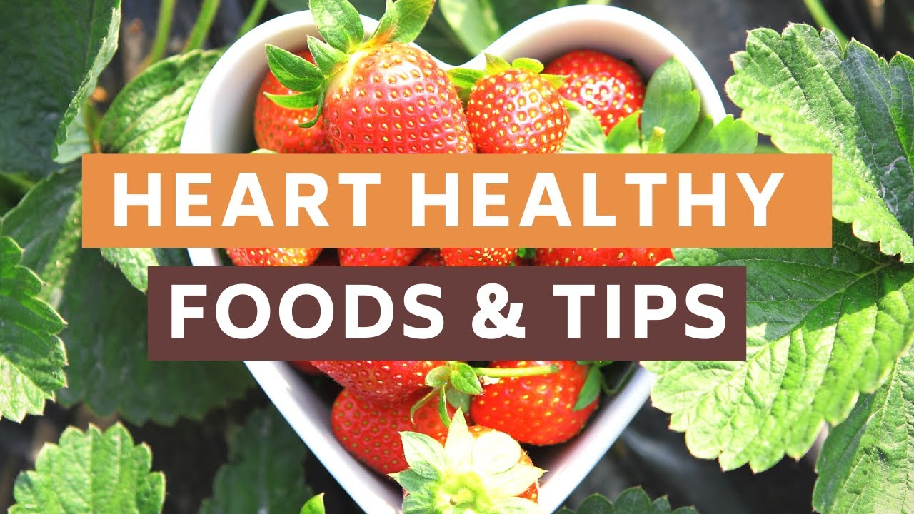 Top Foods For Heart Health 5 Heart Healthy Foods That Every Women Needs To Know About Youtube