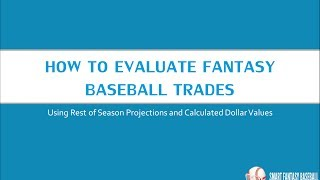How To Evaluate Fantasy Baseball Trades Using Standings Gain Points
