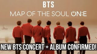 BTS NEW CONCERT ANNOUNCED + ALBUM CONFIRMED! [MAP OF THE SOUL: ONE]