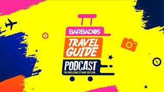 Barbados Travel Guide Podcast Trailer