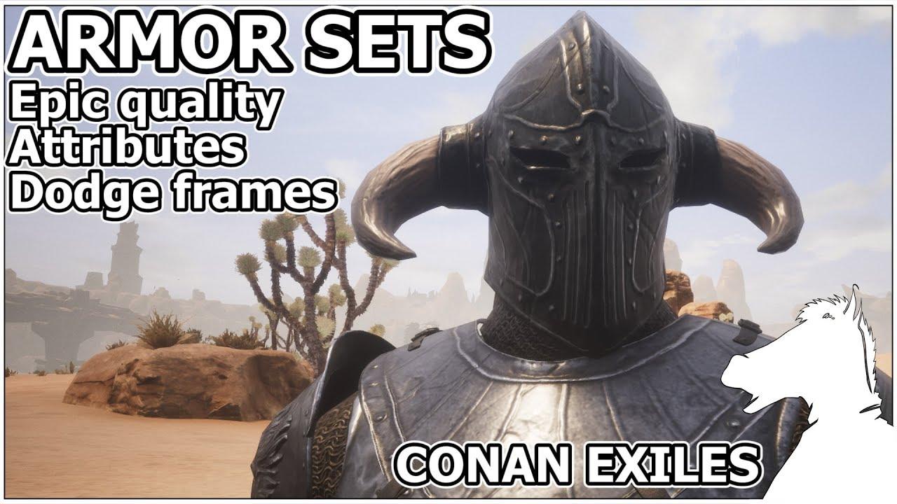 ARMOR SETS Epic Quality, Attributes, Dodge Frames | CONAN EXILES
