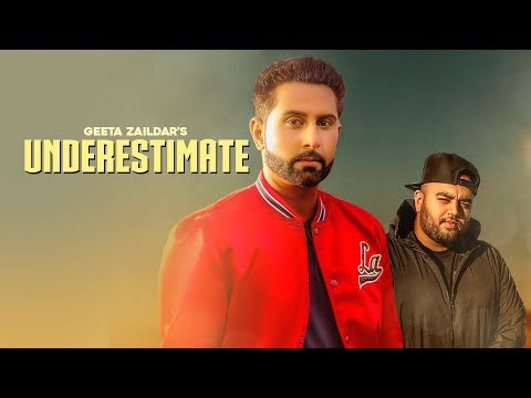 UNDERESTIMATE - Geeta Zaildar (Official Video) Gurlez Akhtar