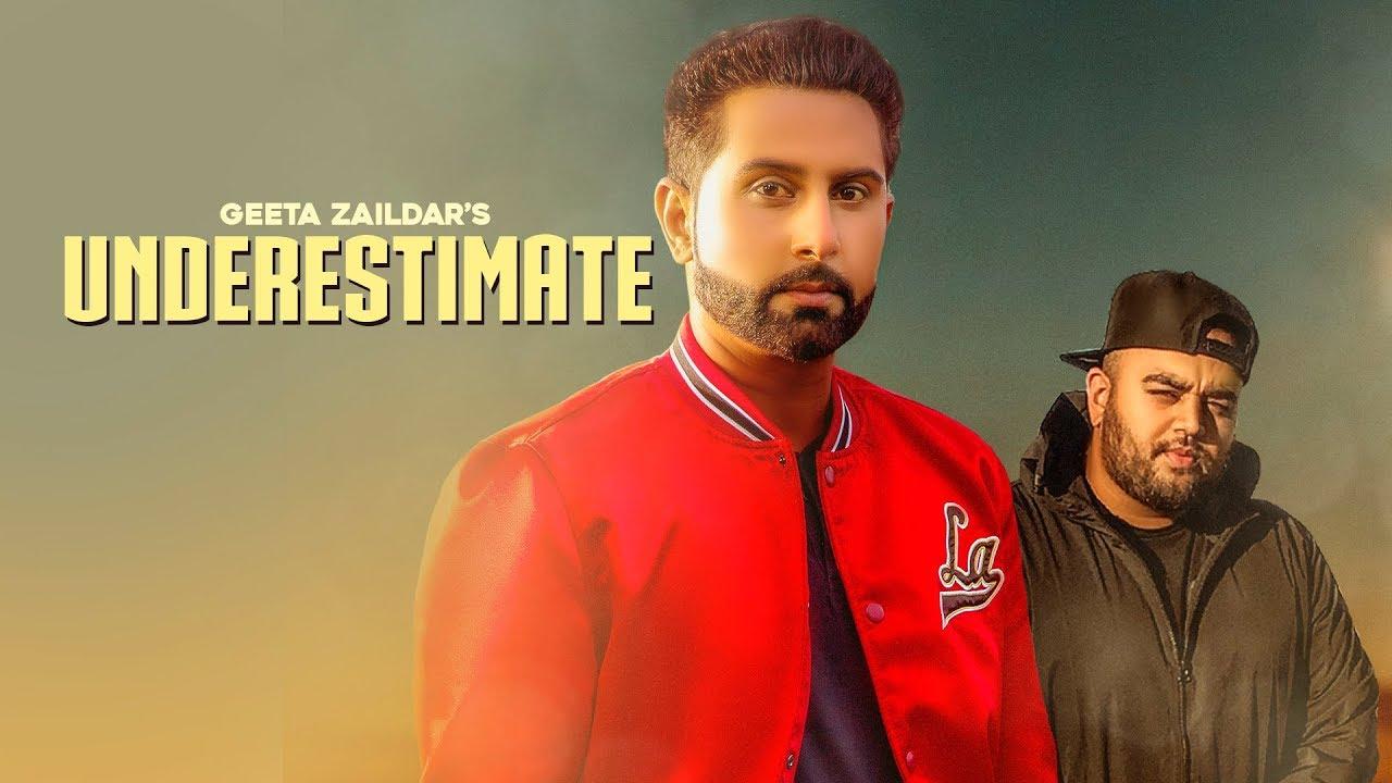 UNDERESTIMATE - Geeta Zaildar (Official Video) Gurlez Akhtar | Karan Aujla | Deep Jandu