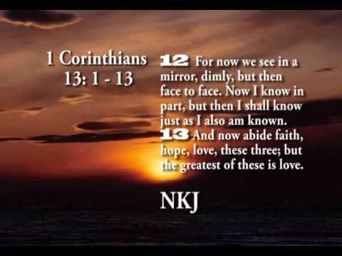 1 Corinthians 13: 1-13 KJV
