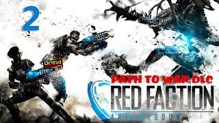 Red Faction ARMAGEDDON  Path to War DLC  Gameplay 2 of 4
