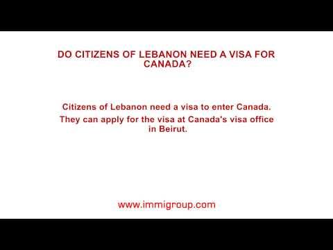 Do citizens of Lebanon need a visa for Canada?