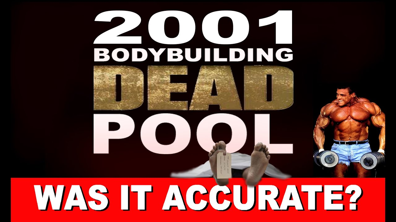 Who Survived? Was the 2001 Bodybuilding Dead Pool Accurate?
