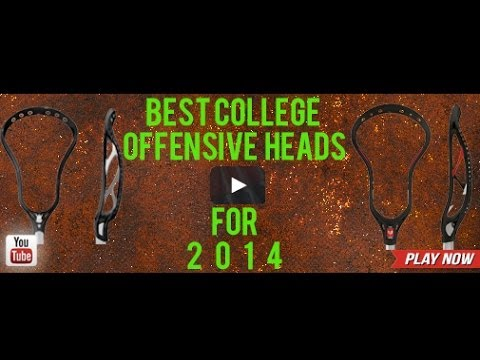 Lax.com's Top College Heads For 2014 | Lax.com Product Videos