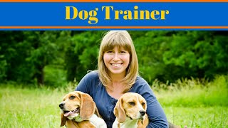 Dog Trainer - Careers With Dogs