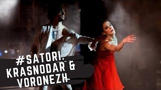 """Satori"" Russian tour | Krasnodar & Voronezh"