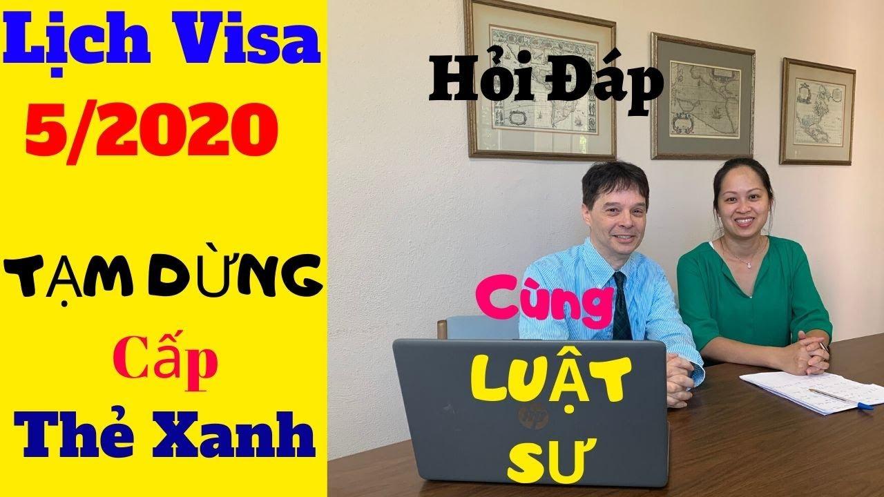 ❤Lịch Visa Mới  Lịch Visa Tháng 5/2020  Lịch Mở Hồ Sơ 5/2020- Bảo Lảnh Định Cư Mỹ   Di Trú Mỹ