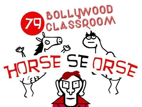 Bollywood Classroom | Horse Se Orse | Episode 79
