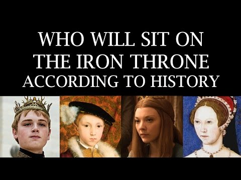 Who Will Sit on the Iron Throne (According to History)