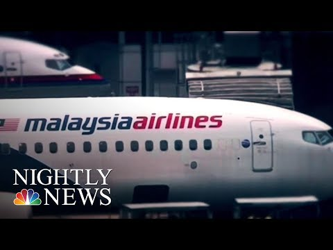 New Search Effort For Missing Malaysian Airlines Flight | NBC Nightly News