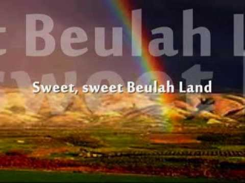 Beulah Land by Vocal Union- Lyrics