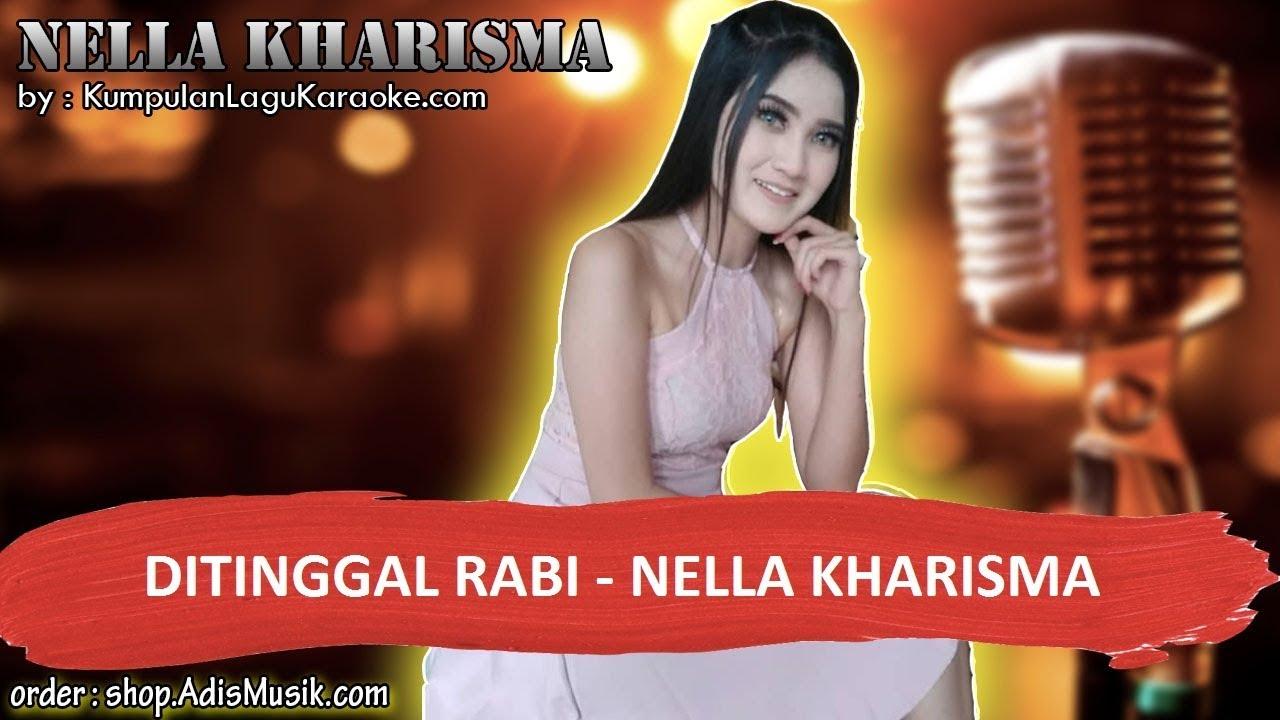 DITINGGAL RABI KOPLO -  NELLA KHARISMA Karaoke no vocal indonesia