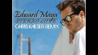 Edward Maya - Stereo love (Chris Kaeser Remix)
