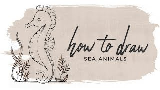 How to Draw Animals | Under the Sea Doodle with me!