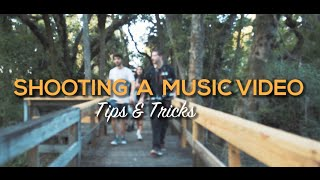 Making A Music Video  - Tips & Tricks