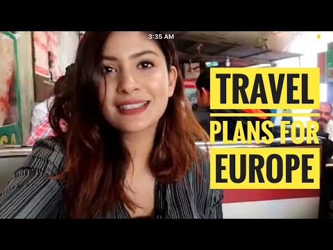 Travel Plans For Europe