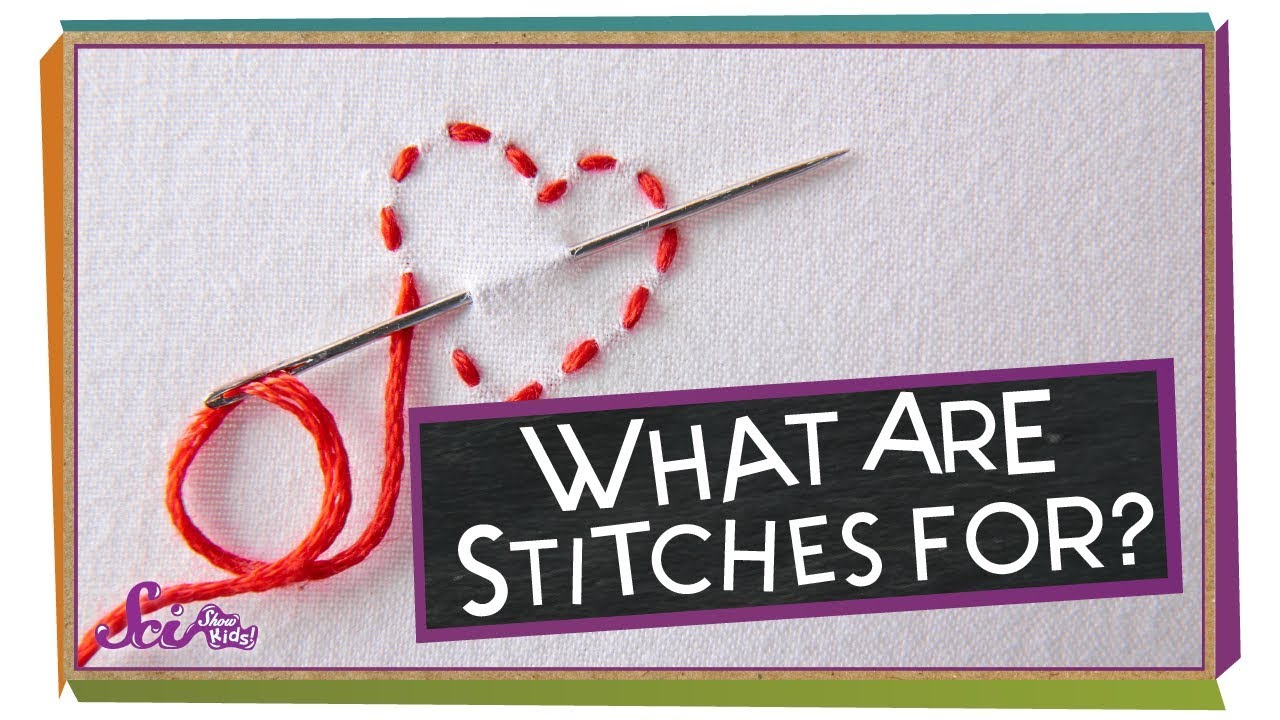 What Are Stitches For Zpemjdvqxb8