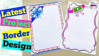 Border design for project | Easy border design | Designs for front page | paper design