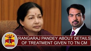 Rangaraj Pandey About 'details Of Treatment Given To TN CM Jayalalithaa'